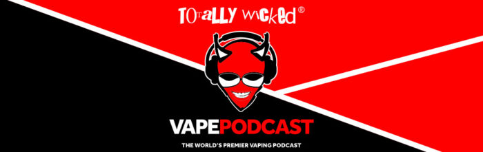 Totally Wicked Vape Podcast