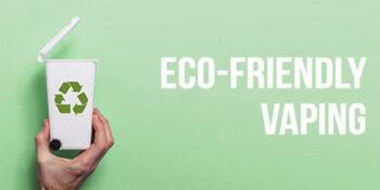 ECO Friendly Vaper