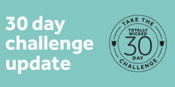 30 day challenge update