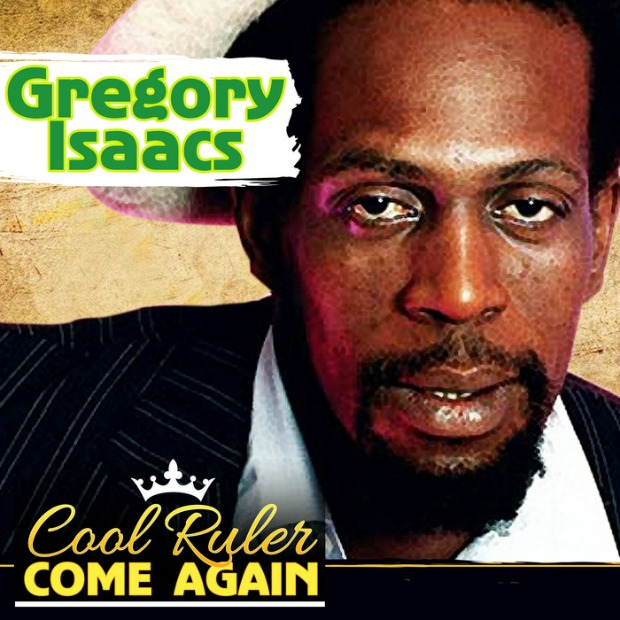 Gregory Isaacs cool ruler come again cover
