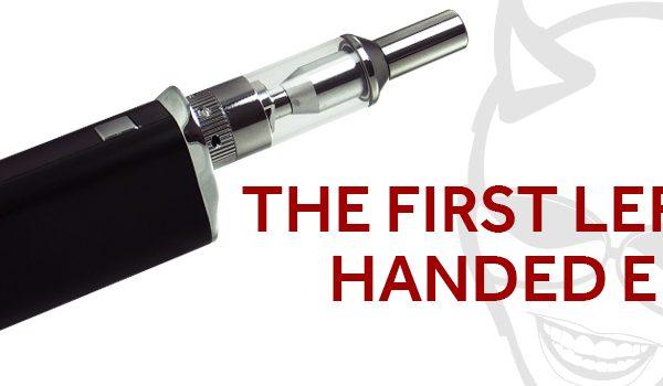 left handed e-cig