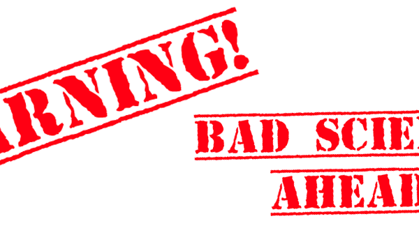 Bad science warning