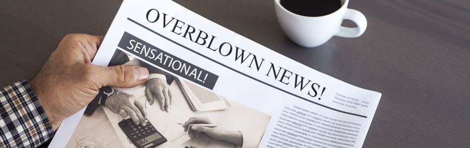 Overblown news headlines